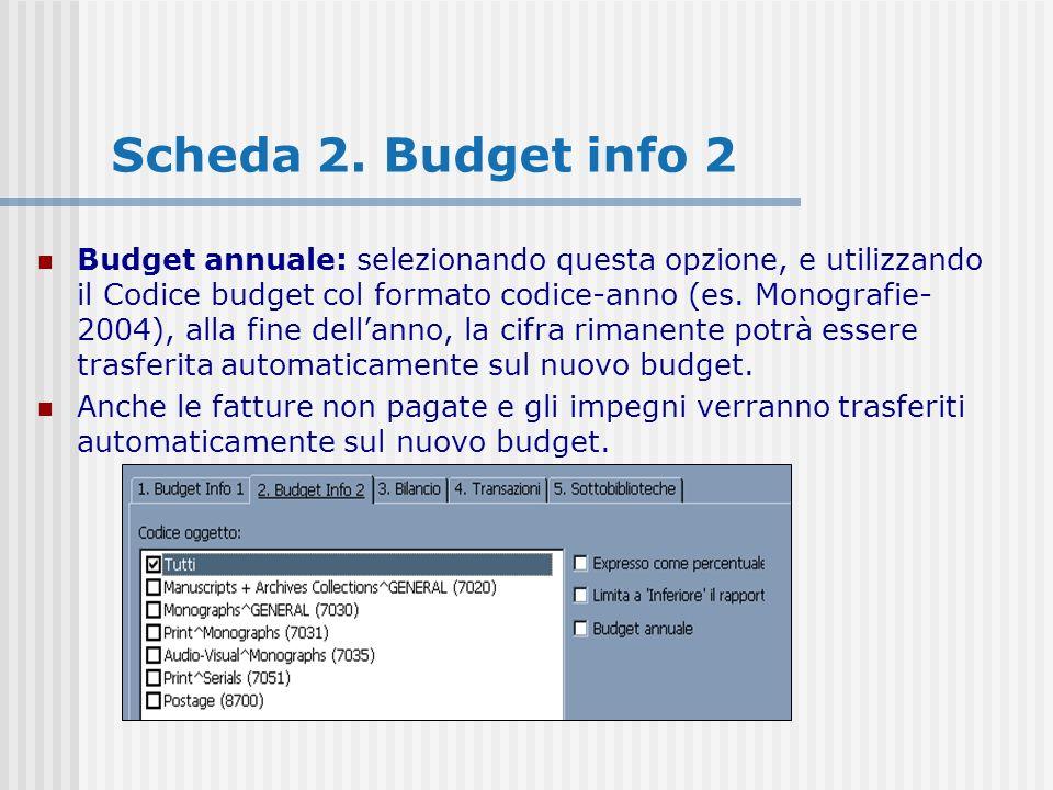 Budget annuale: selezionando questa opzione, e utilizzando il Codice budget col formato codice-anno (es. Monografie- 2004), alla fine dellanno, la cif