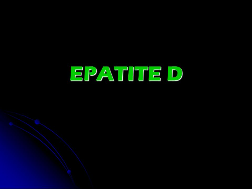 EPATITE D