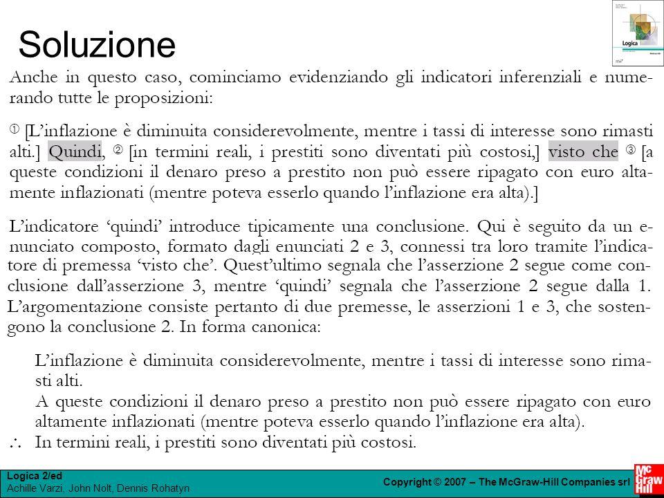 Logica 2/ed Achille Varzi, John Nolt, Dennis Rohatyn Copyright © 2007 – The McGraw-Hill Companies srl Soluzione