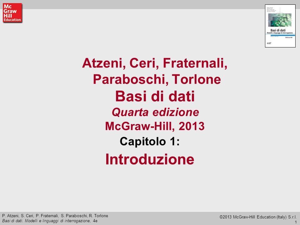 72 P.Atzeni, S. Ceri, P. Fraternali, S. Paraboschi, R.