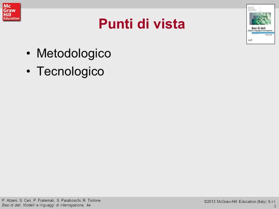 4 P.Atzeni, S. Ceri, P. Fraternali, S. Paraboschi, R.