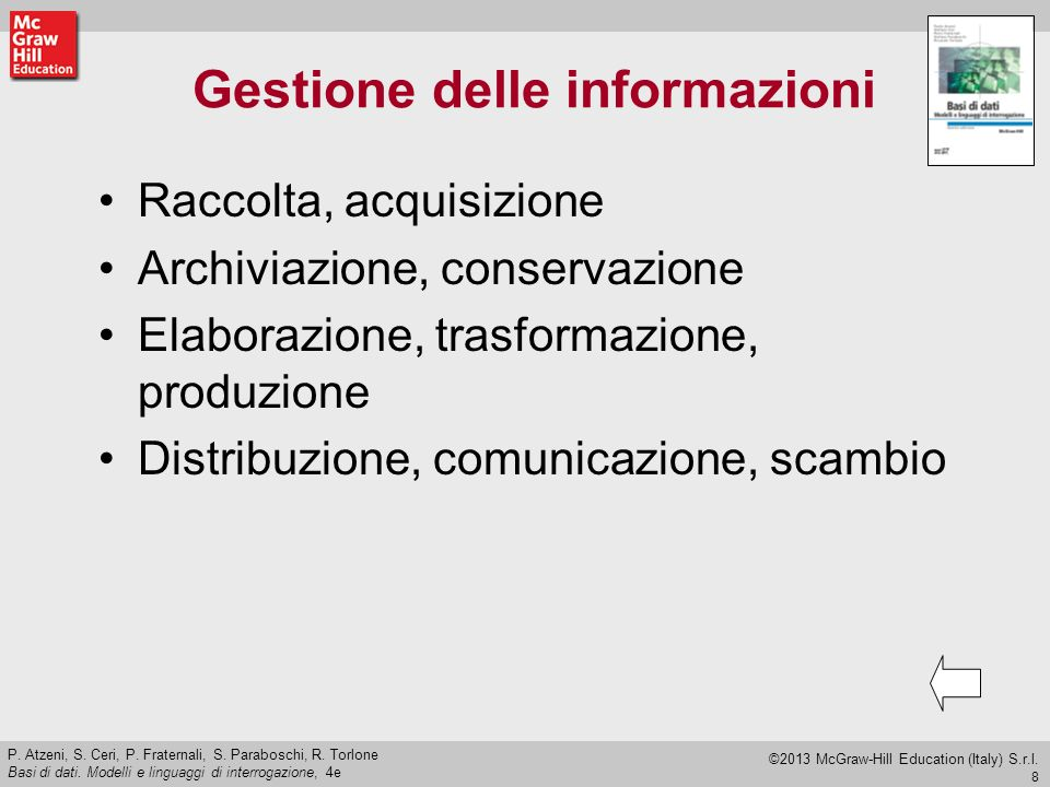 9 P.Atzeni, S. Ceri, P. Fraternali, S. Paraboschi, R.