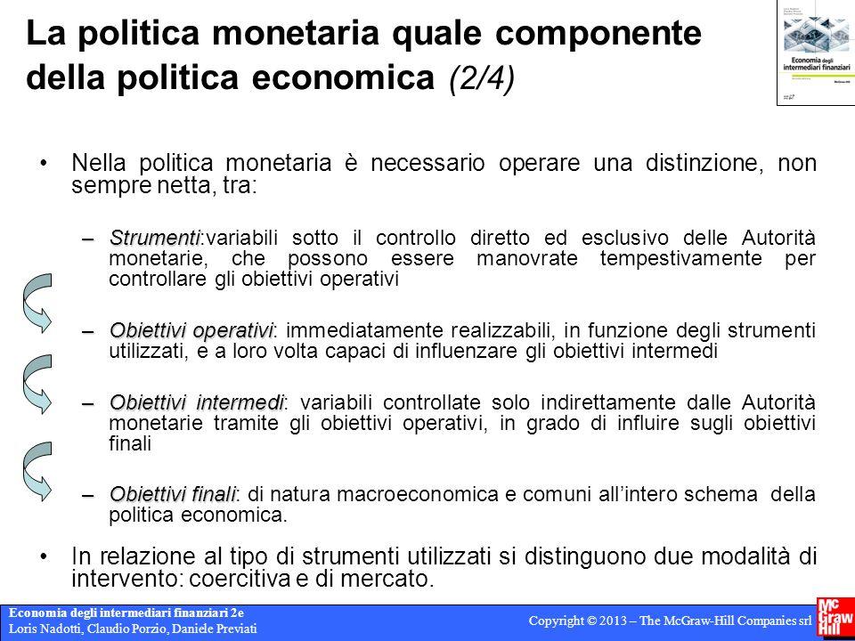 Economia degli intermediari finanziari 2e Loris Nadotti, Claudio Porzio, Daniele Previati Copyright © 2013 – The McGraw-Hill Companies srl I saldi finanziari settoriali (6/7)