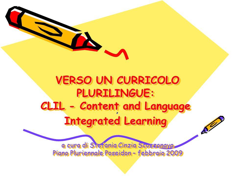 2 Il termine CLIL è stato lanciato da David Marsh (Finland) e Anne Maljers (Olanda) nel 1994.