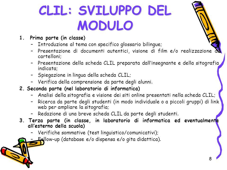 8 1. Prima parte (in classe) –Introduzione al tema con specifico glossario bilingue; –Presentazione di documenti autentici, visione di film e/o realiz