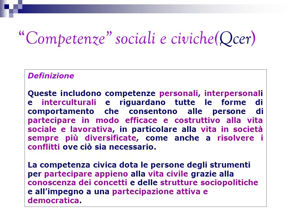 RI-DEFINIZIONE APPRENDIMENTO- INSEGNAMENTO Learning and Living Democracy EDC is a set of practices and principles aimed at making young people and adults better equipped to participate actively in democratic life by assuming and exercising their rights and responsibility in society Council of Europe, All-European Study on Education for Democratic Citizenship Policies, Strasbourg, 2004All-European Study on Education for Democratic Citizenship Policies