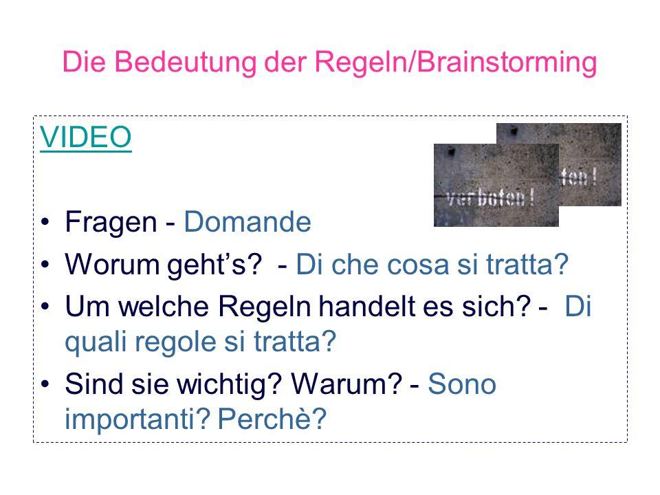 Gruppenarbeit Video Lavoro di gruppo Video Was darf man/darf man nicht .