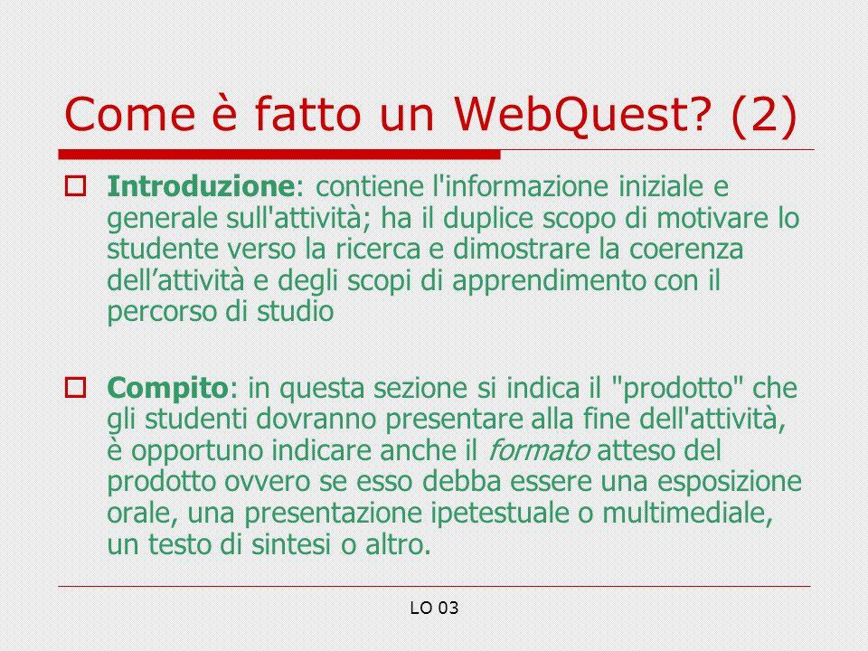 LO 03 Come è fatto un WebQuest.