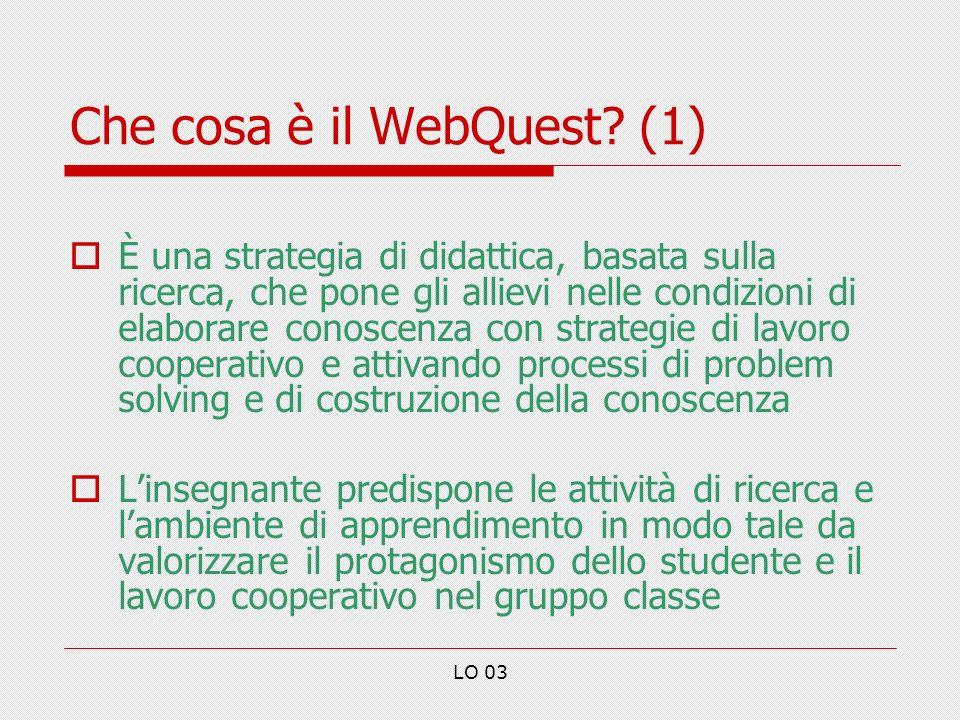 LO 03 Che cosa è il WebQuest.