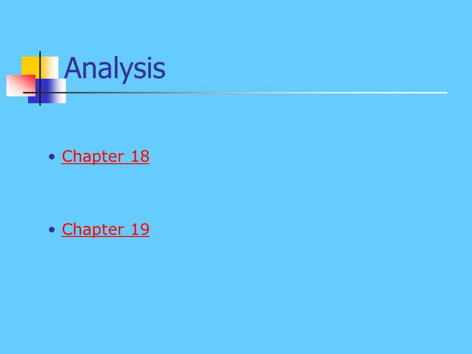 Analysis Chapter 18 Chapter 19