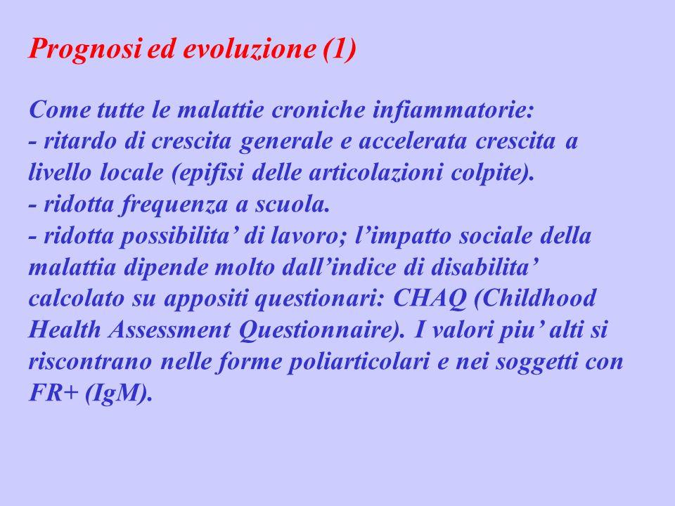 Prognosi ed evoluzione (1) Come tutte le malattie croniche infiammatorie: - ritardo di crescita generale e accelerata crescita a livello locale (epifi