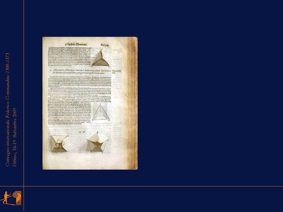 Convegno internazionale Federico Commandino 1509-1575 Urbino, 18-19 Settembre 2009