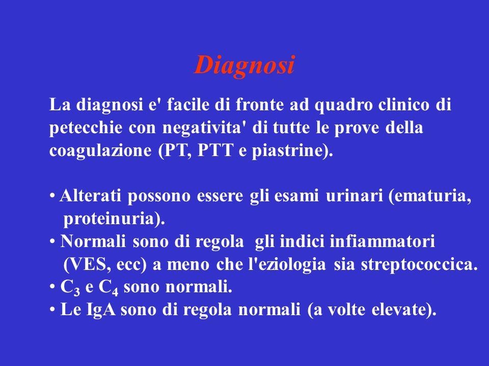 Diagnosi La diagnosi e' facile di fronte ad quadro clinico di petecchie con negativita' di tutte le prove della coagulazione (PT, PTT e piastrine). Al