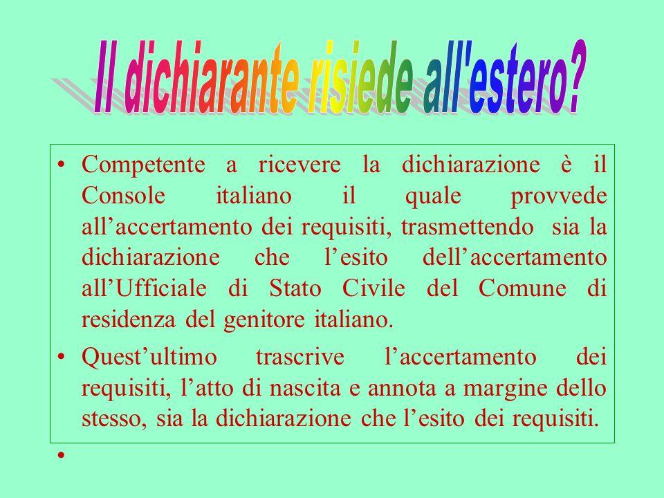 . Diventa cittadino italiano a partire dal giorno successivo a quello in cui a reso la dichiarazione ex nunc