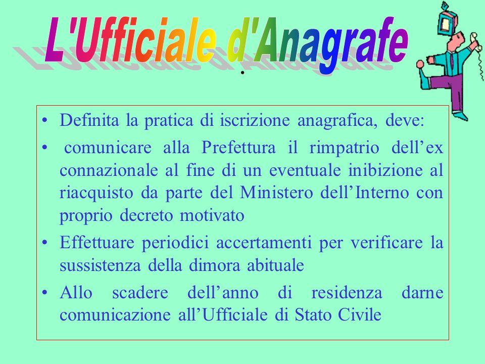 . È previsto un riacquisto automatico, seppur guidato dalla volontà dellinteressato, trascorso un anno dalliscrizione anagrafica in Italia.