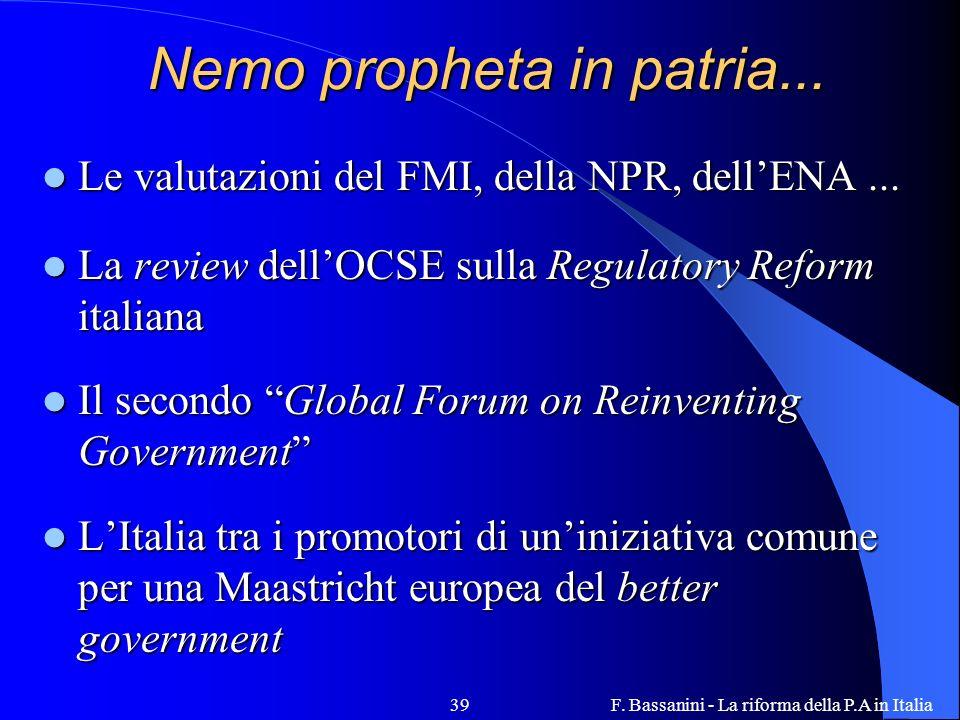 F.Bassanini - La riforma della P.A in Italia39 Nemo propheta in patria...