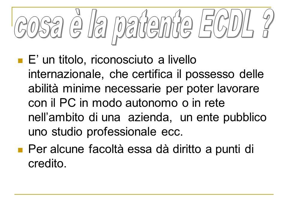 E un titolo, riconosciuto a livello internazionale, che certifica il possesso delle abilità minime necessarie per poter lavorare con il PC in modo aut