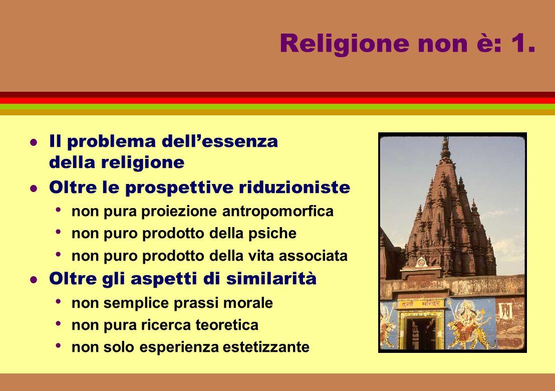 Religione non è: 1.