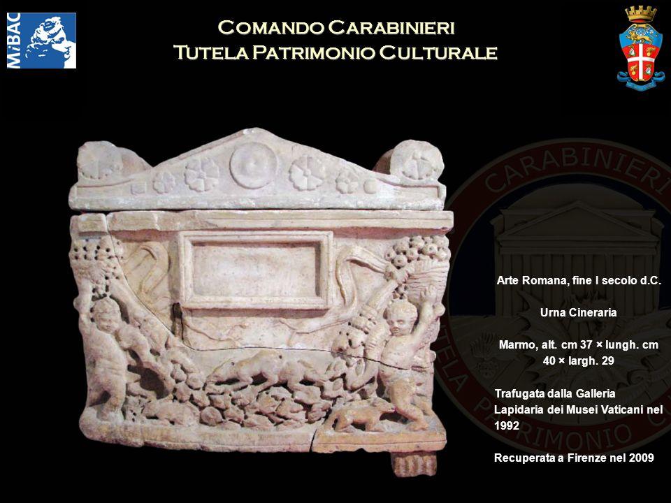 Comando Carabinieri Tutela Patrimonio Culturale Arte Romana, fine I secolo d.C. Urna Cineraria Marmo, alt. cm 37 × lungh. cm 40 × largh. 29 Trafugata