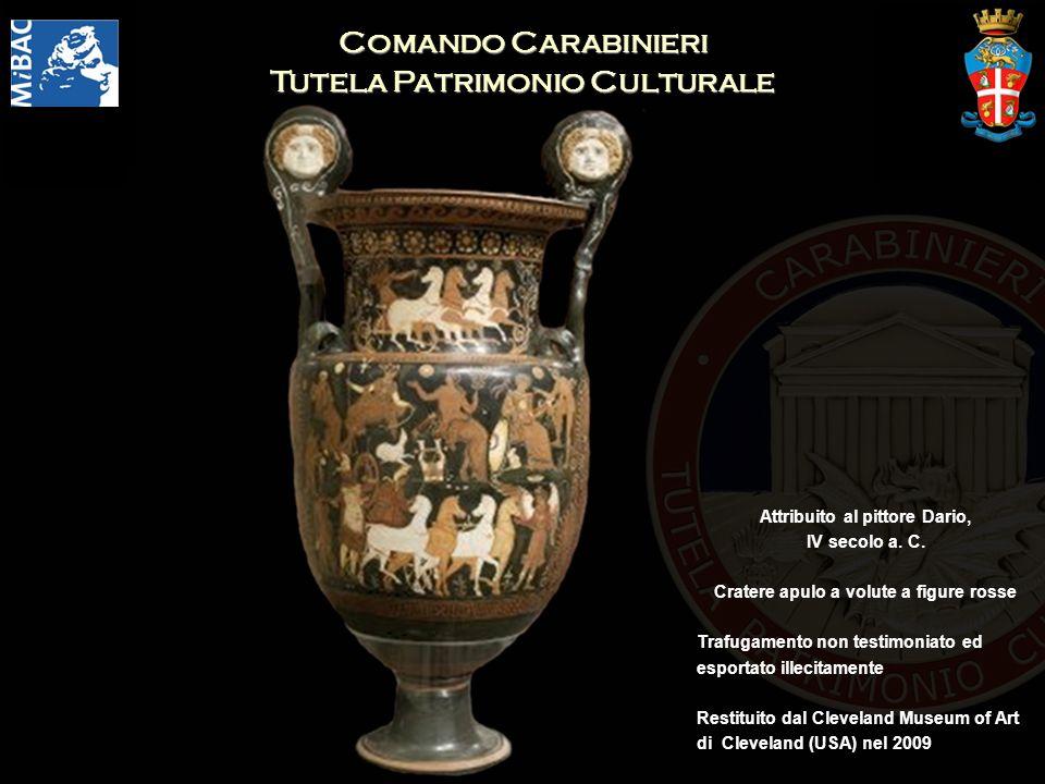 Comando Carabinieri Tutela Patrimonio Culturale Attribuito al pittore Dario, IV secolo a. C. Cratere apulo a volute a figure rosse Trafugamento non te