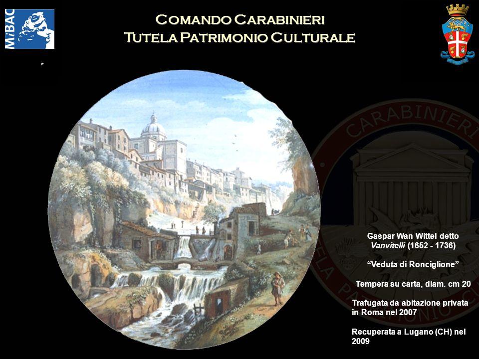 Comando Carabinieri Tutela Patrimonio Culturale Gaspar Wan Wittel detto Vanvitelli (1652 - 1736) Veduta di Ronciglione Tempera su carta, diam. cm 20 T