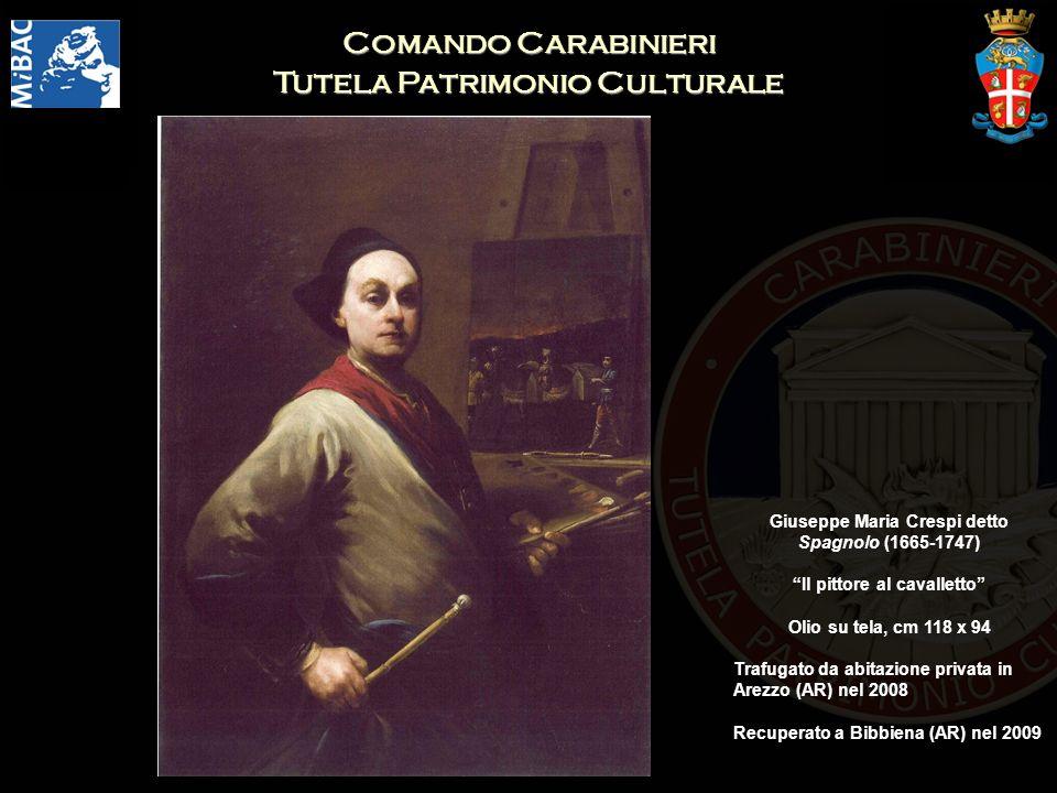Comando Carabinieri Tutela Patrimonio Culturale Giuseppe Maria Crespi detto Spagnolo (1665-1747) Il pittore al cavalletto Olio su tela, cm 118 x 94 Trafugato da abitazione privata in Arezzo (AR) nel 2008 Recuperato a Bibbiena (AR) nel 2009