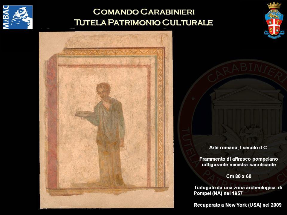 Comando Carabinieri Tutela Patrimonio Culturale Arte romana, I secolo d.C. Frammento di affresco pompeiano raffigurante ministra sacrificante Cm 80 x