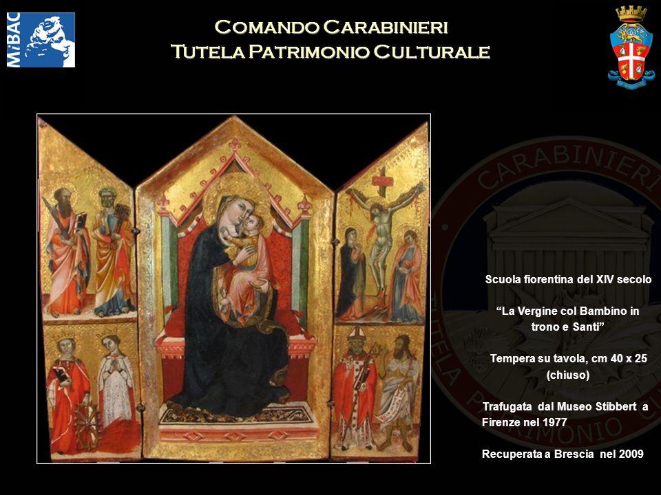 Comando Carabinieri Tutela Patrimonio Culturale Scuola fiorentina del XIV secolo La Vergine col Bambino in trono e Santi Tempera su tavola, cm 40 x 25