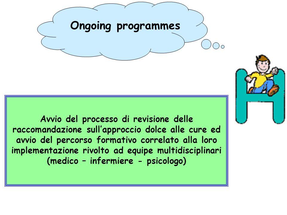 Avvio del processo di revisione delle raccomandazione sullapproccio dolce alle cure ed avvio del percorso formativo correlato alla loro implementazion