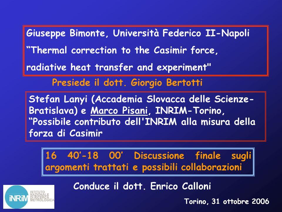 Buon lavoro Da parte mia, di Domenico Andreone e Marco Pisani un grazie a tutti coloro che hanno collaborato alla realizzazione di questa giornata di studio ed in particolare a Elisabetta Melli.