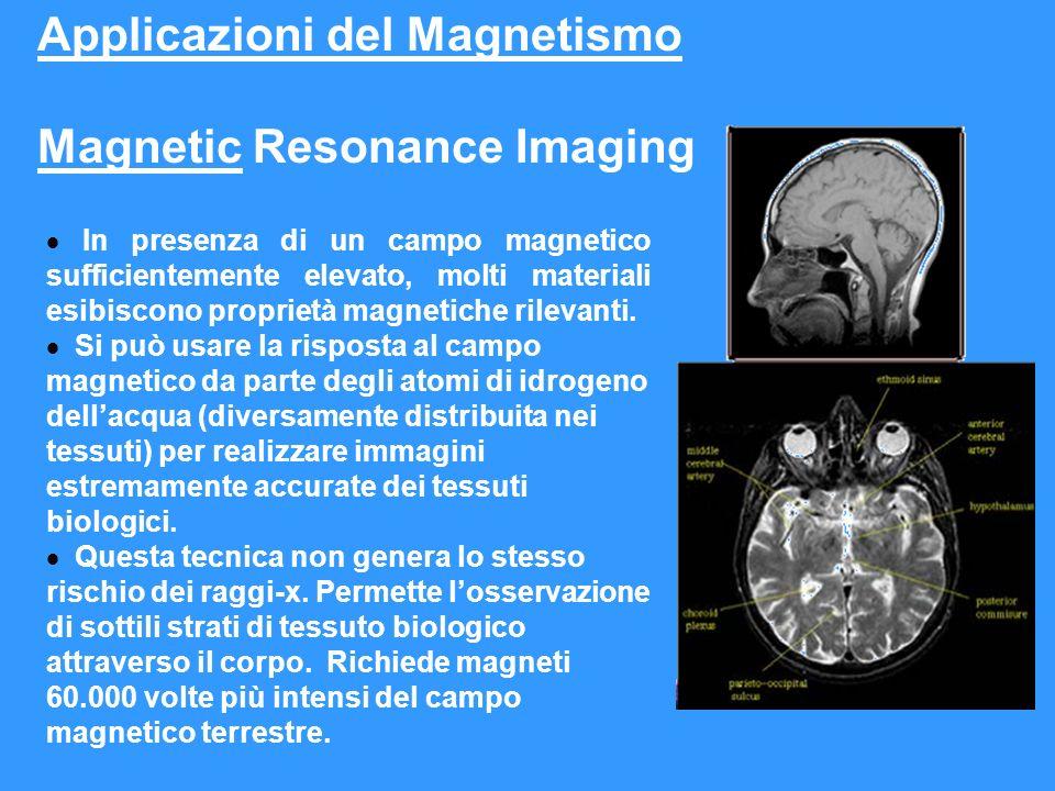 In presenza di un campo magnetico sufficientemente elevato, molti materiali esibiscono proprietà magnetiche rilevanti. Si può usare la risposta al cam