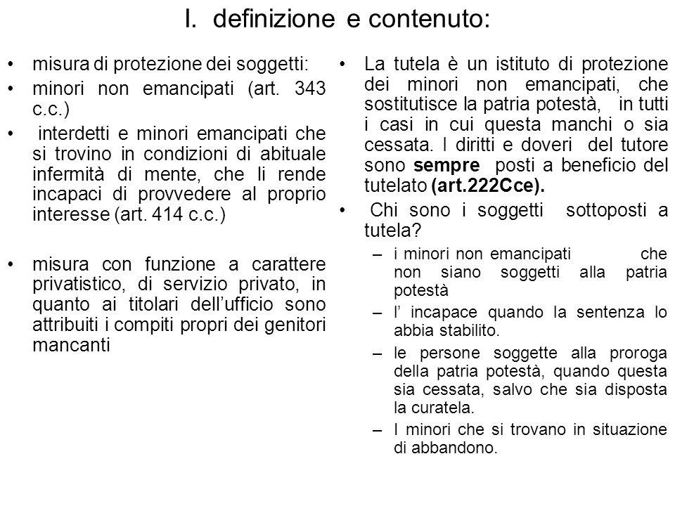 I.definizione e contenuto: misura di protezione dei soggetti: minori non emancipati (art.