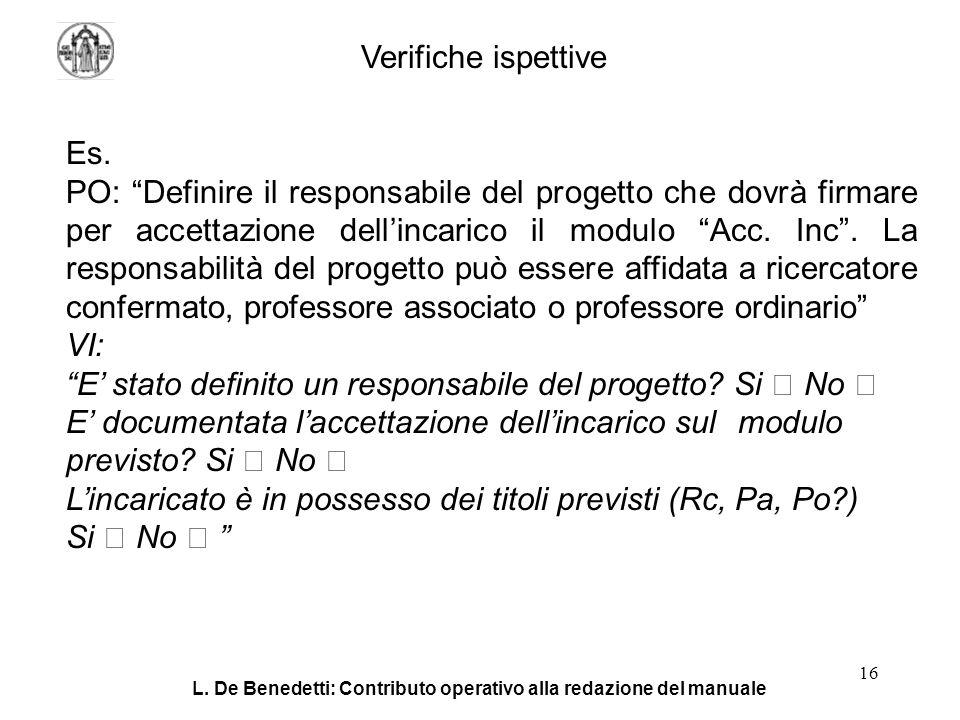 L. De Benedetti: Contributo operativo alla redazione del manuale 16 Verifiche ispettive Es.