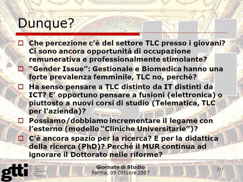 Giornate di Studio Parma, 09 Ottobre 2007 7/7 Dunque.