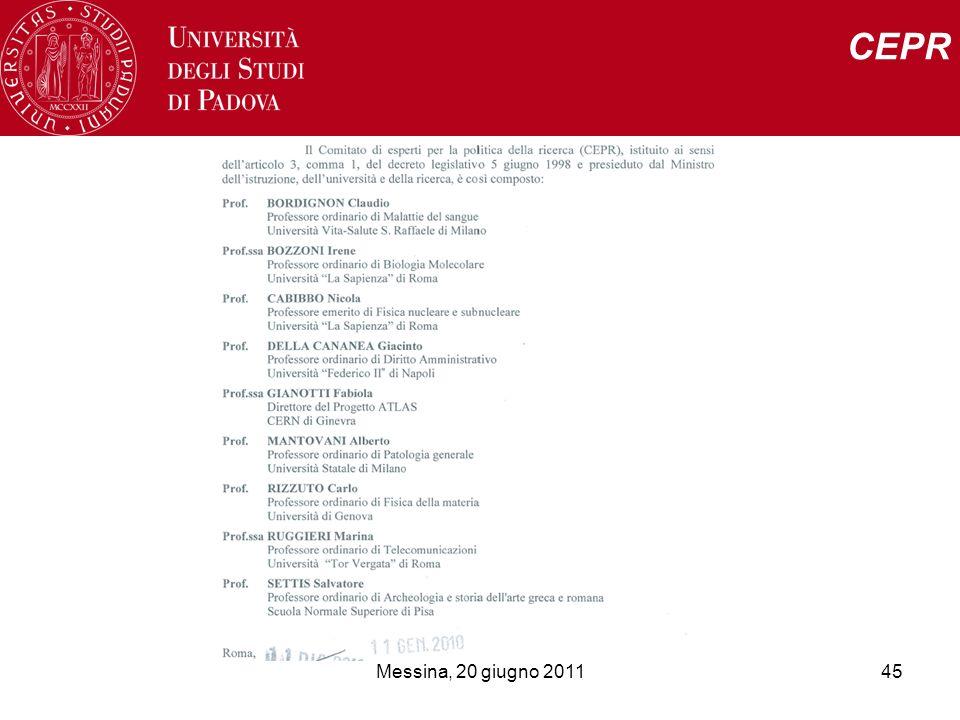 Messina, 20 giugno 201145 CEPR