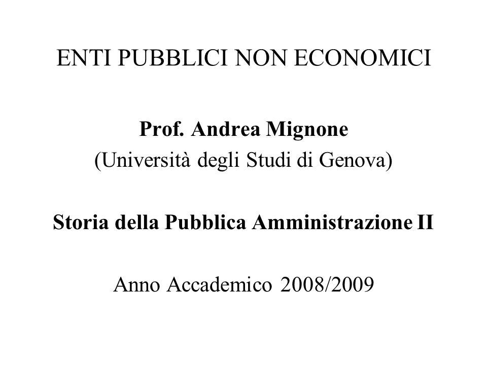 ENTI PUBBLICI NON ECONOMICI Prof.