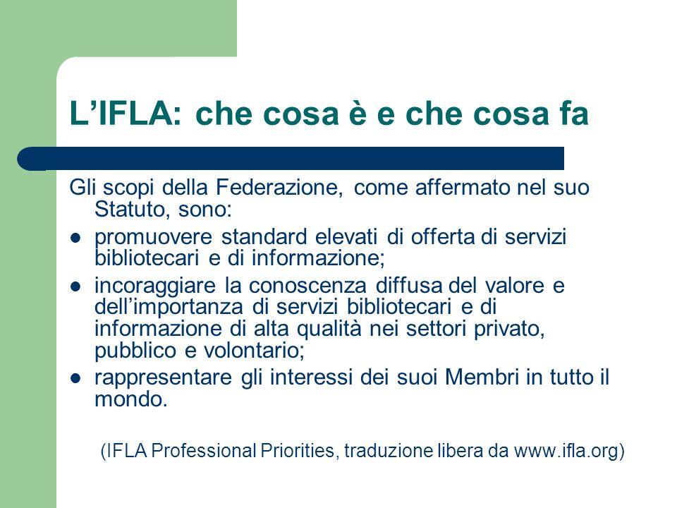 LIFLA: che cosa è e che cosa fa Tra i partnerariati più importanti delIIFLA: 1.
