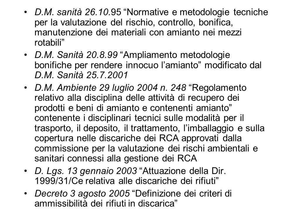 D.M. sanità 26.10.95 Normative e metodologie tecniche per la valutazione del rischio, controllo, bonifica, manutenzione dei materiali con amianto nei