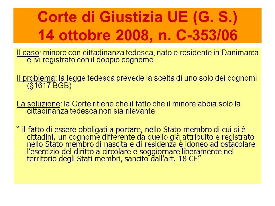 Corte di Giustizia UE (G. S.) 14 ottobre 2008, n.