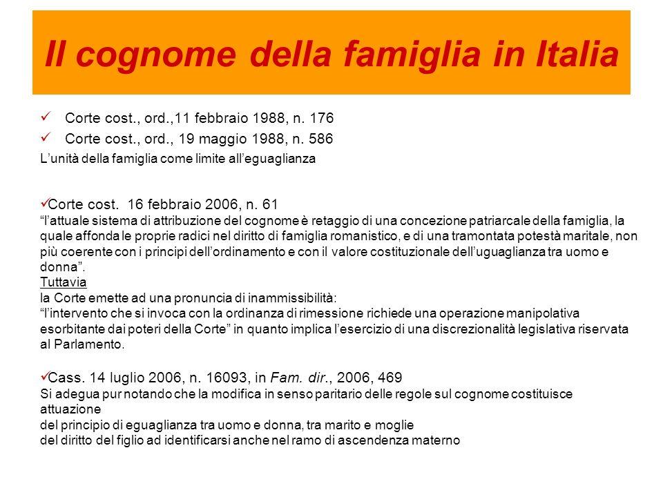 Il cognome della famiglia in Italia Corte cost., ord.,11 febbraio 1988, n.