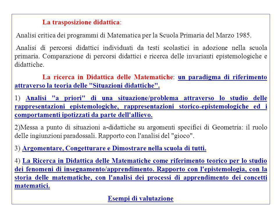 La trasposizione didattica: Analisi critica dei programmi di Matematica per la Scuola Primaria del Marzo 1985. Analisi di percorsi didattici individua
