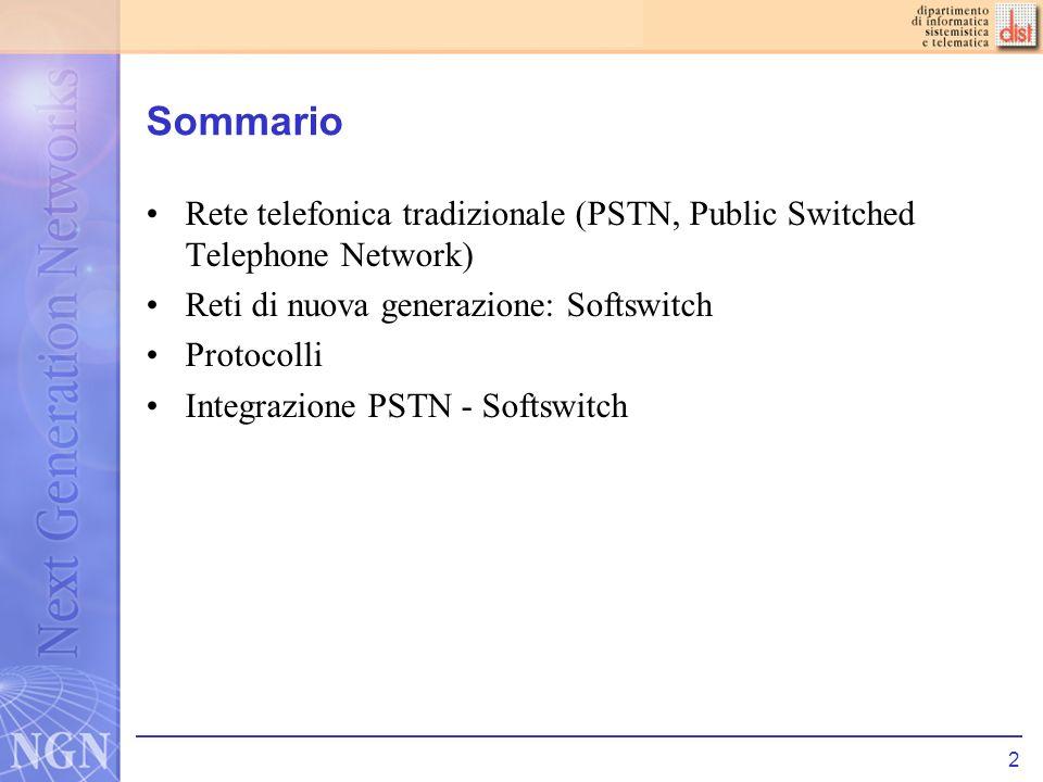 3 PSTN Lattuale rete telefonica tradizionale nasce negli anni 60 a partire da studi e progetti effettuati dagli operatori dominanti (incumbents).