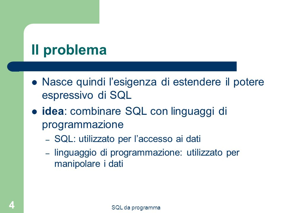 SQL da programma 135 JDBc – Warning: esempio Statement selImp = ARS.createStatement (); String stmt = SELECT * FROM Impiegati WHERE Cognome =Rossi ; ResultSet impRossi = selImp.executeQuery (stmt); while ( impRossi.next() ) { System.out.println (impRossi.getString (Stipendio )); SQLWarning warning_stmt = selImp.getWarnings(); while (warning_stmt != null) { System.out.println(Message: + warning_stmt.getMessage()); System.out.println(SQLState: + warning_stmt.getSQLState()); System.out.println(Vendor error code: + warning_stmt.getErrorCode()); warning_stmt = warning_stmt.getNextWarning(); }