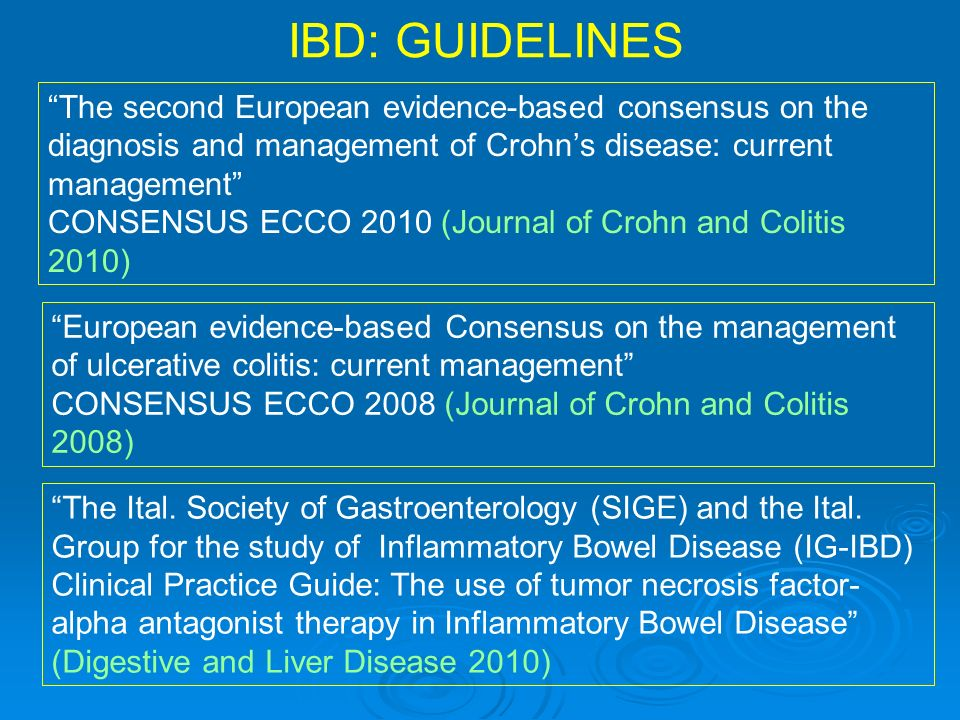 CD: BAD DISEASE This group (20%) is characterised by extensive, badly located or penetrating disease from the start: an anti-TNF, preferably in combination with an IS, should be used very early in the disease course COLOMBEL 2010, NEJM