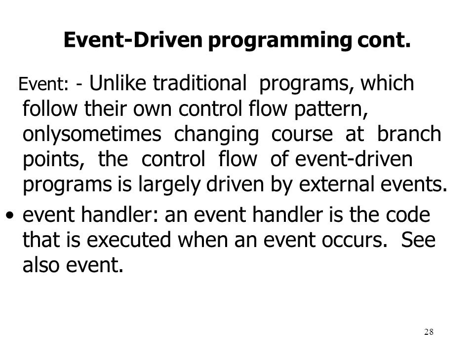 29 Event-Driven programming cont.