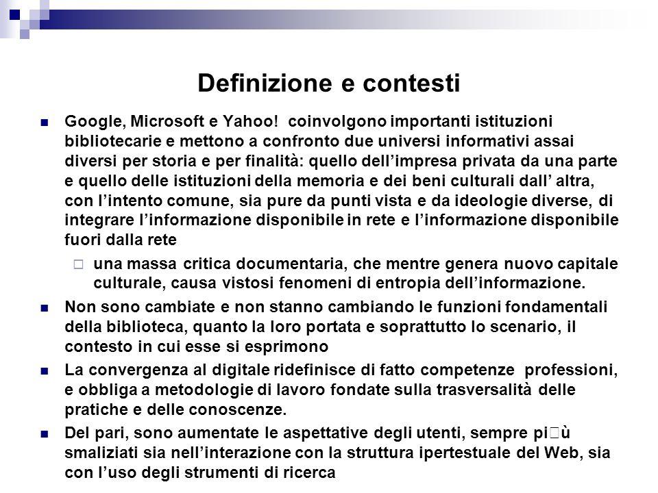 Definizione e contesti Google, Microsoft e Yahoo.