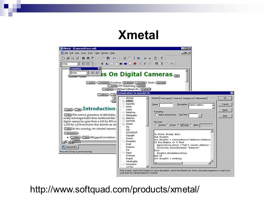 Xmetal http://www.softquad.com/products/xmetal/