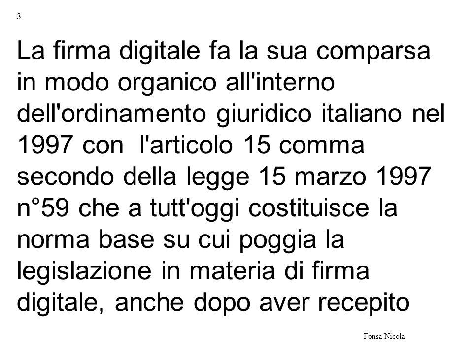 54 Fonsa Nicola Lora assegnata ad una marca temporale deve corrispondere, con una differenza non superiore ad un minuto secondo rispetto alla scala di tempo UTC(IEN), di cui al Decreto del Ministro dellIndustria, del Commercio e dellArtigianato 30 novembre 1993, n.