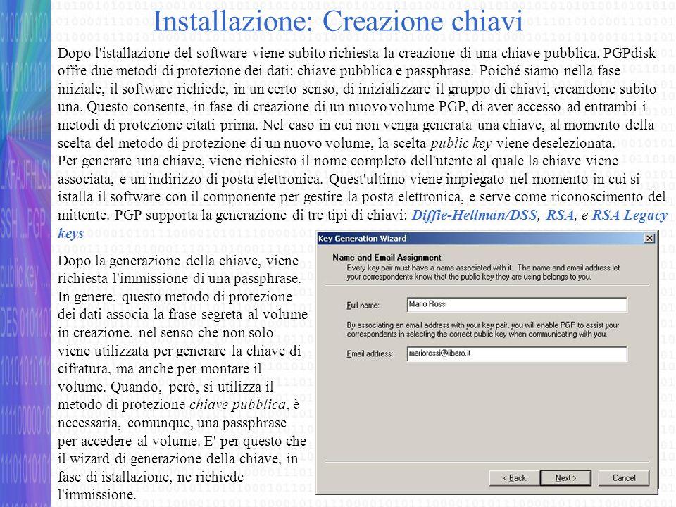 Installazione: Creazione chiavi Dopo aver inserito la passphrase, il software genera la coppia di chiavi (pubblica e privata).