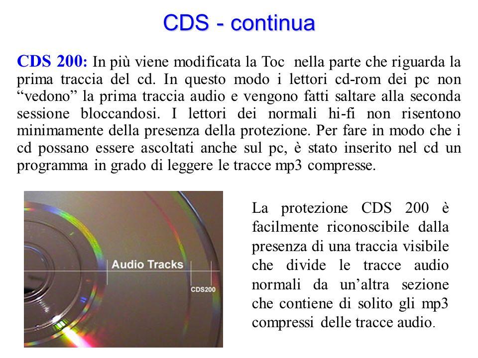 CDS - continua CDS 200 : In più viene modificata la Toc nella parte che riguarda la prima traccia del cd. In questo modo i lettori cd-rom dei pc non v